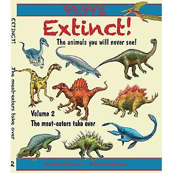 Extinct! Volume 2 by Gerry Bailey - 9781913189457 Book