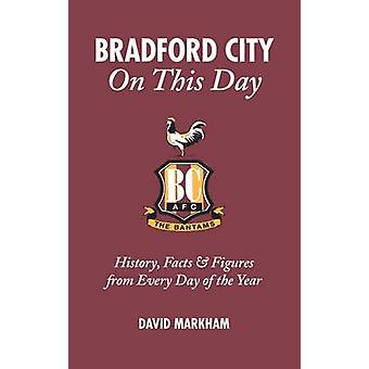 Bradford City on This Day - History - Facts and Figures from Every Day