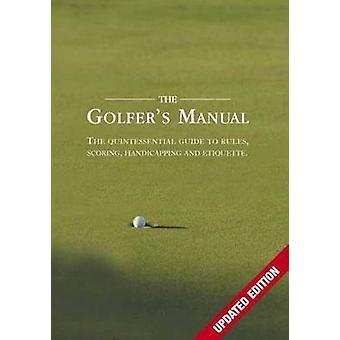Golfaaja&s Käsikirja - Quintessential opas Säännöt - Pisteytys - Ha