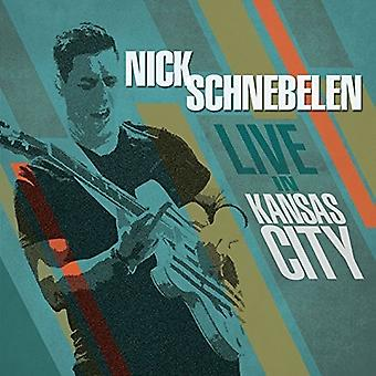 Nick Schnebelen - Live in Kansas City [CD] USA import