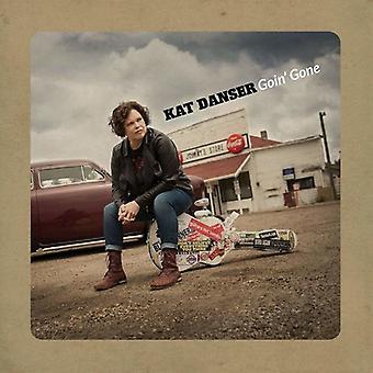 Kat Danser - Goin' Gone [CD] USA import