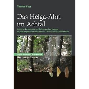 Das HelgaAbri by Hess & Thomas