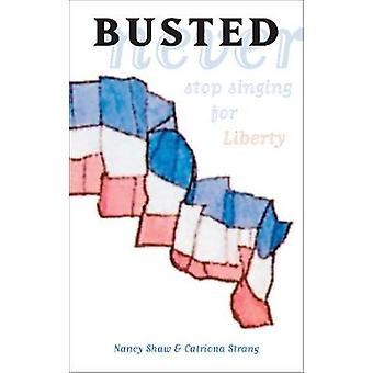 Busted by Shaw & NancyStrang & Catriona