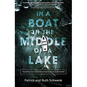 In a Boat in the Middle of a Lake by Schwenk & Patrick and Ruth