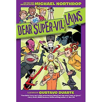 Dear SuperVillains by Michael NorthropGustavo Duarte