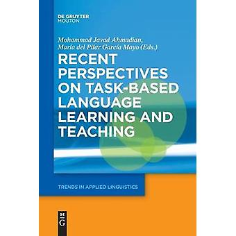 Recent Perspectives on Task-Based Language Learning and Teaching by M