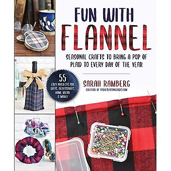 Crafting with Flannel by Sarah Ramberg