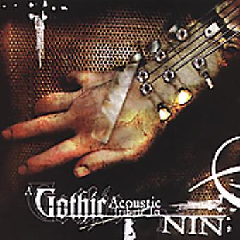 Tribute to Nine Inch Nails - Nine Inch Nails: Gothic Acoustic [CD] USA import