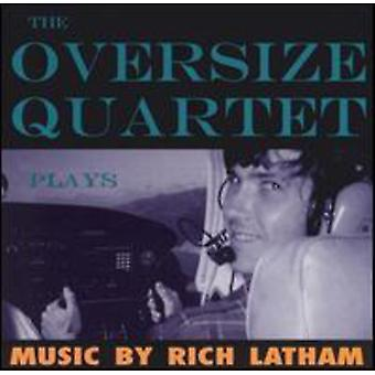 Oversize Quartet - Plays Music by Rich Latham [CD] USA import