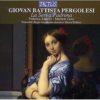 G.B. Pergolesi - Pergolesi: La Serva Padrona [CD] USA import