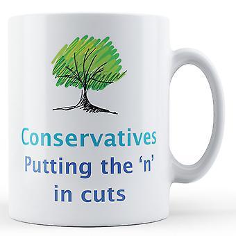 Caneca de cerâmica conservadores - colocando o ' n'em cortes - impresso