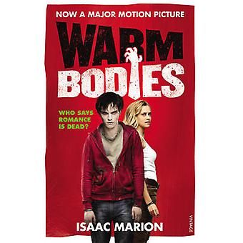 Warm Bodies (Film Tie-In) by Isaac Marion - 9780099583820 Book