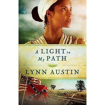 Ein Licht auf meinem Weg - umgepackt Ed von Lynn Austin - 9780764211928 Buch