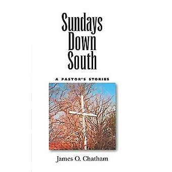 Söndagar söderut - pastors berättelser av James O. Chatham - 97814968