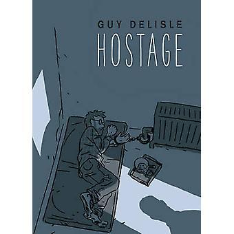 Otage de Guy Delisle - livre 9781911214441