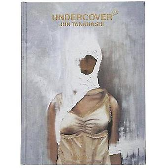 Undercover by Jun Takahashi - Suzy Menkes - 9780847848102 Book