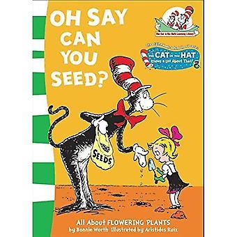 Oh dis Can vous graine?: tout sur les plantes à fleurs