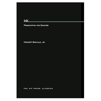 M. X.: Prescription for Disaster (MIT Press Classics)
