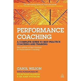 Prestaties Coaching: Een Complete gids voor de beste praktijk Coaching en Training