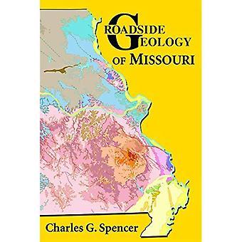 Roadside Geology of Missouri