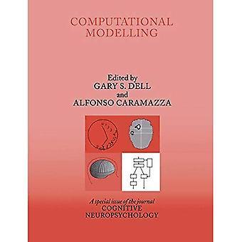 Computationele modellering: Een themanummer van cognitieve Neuropsychologie