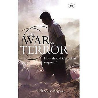 Kriget mot terrorismen: Hur ska kristna svara?