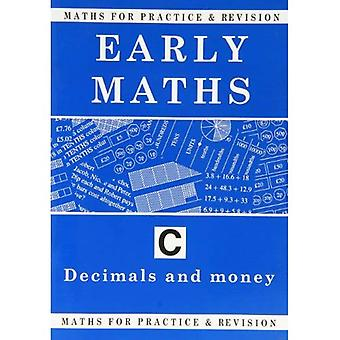 Maths for Practice and Revision: Early Maths Bk. C