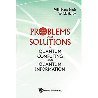 Problèmes et Solutions en informatique quantique et Information quantique