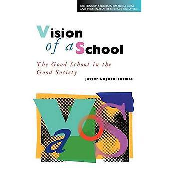 UngoedThomas ・ ジャスパーによって学校のビジョン