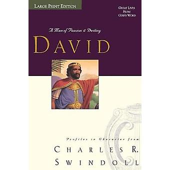 Große Leben David A Mann der Leidenschaft und Schicksal von & Charles Swindoll R.