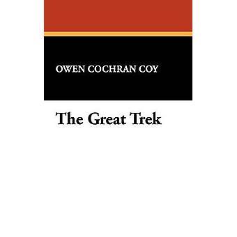 De grote Trek door Coy & Owen Cochran