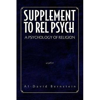 Supplement to Rel Psych A Psychology of Religion by Bernstein & AlDavid