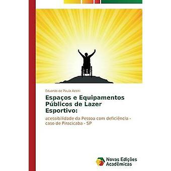 Espaos e Equipamentos Pblicos de Lazer Kardemir door Azzini Eduardo de Paula