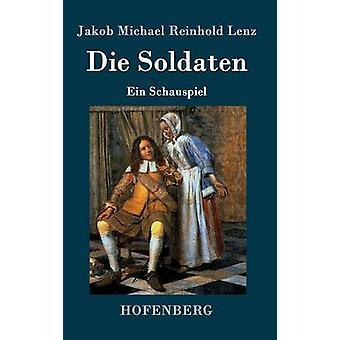 Die Soldaten by Jakob Michael Reinhold Lenz