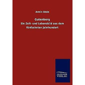 Gutenberg di Stein & Armin