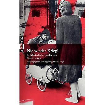 Nie wieder Krieg by Hverkamp & Ingeborg