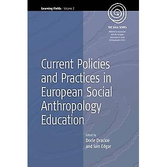Current Policies and Practices in European Social Anthropology Educat