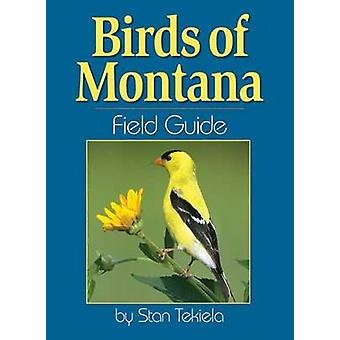 Birds of Montana Field Guide by Stan Tekiela - 9781591930976 Book