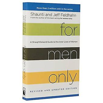 For Men Only (Revised and Updated Edition) - A Straightforward Guide t