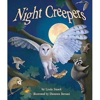 Night Creepers by Linda Stanek - 9781607183228 Book