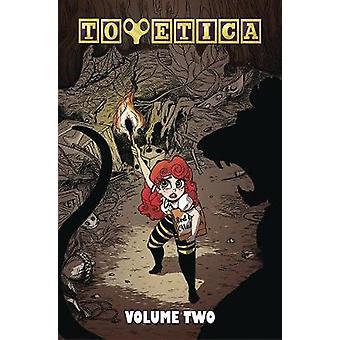 Toyetica Volume 2 by M.  Alice LeGrow - 9781632293657 Book