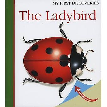 The Ladybird by Pascale de Bourgoing - Sarah Matthews - Sylvaine Peyr