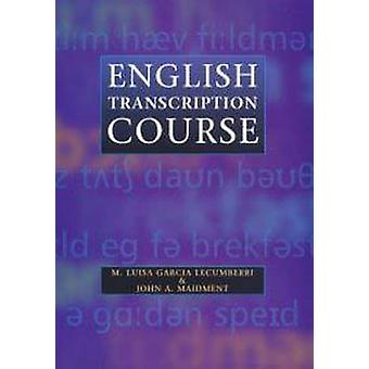 Englisch Transkriptionskurs von Maria Lecumberri & J A Maidment