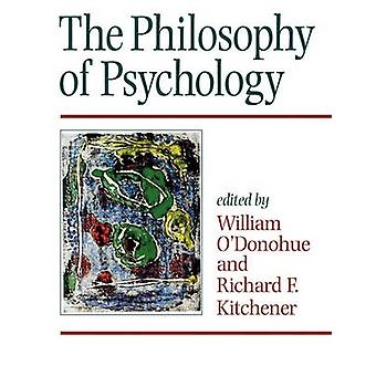 The Philosophy of Psychology by ODonohue & William T.