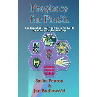 Prophecy for Profit by Fenton & Sasha