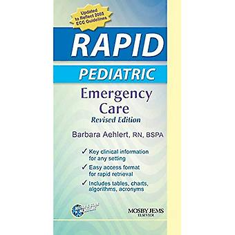 RAPID Pediatric Emergency Care - Revised Reprint