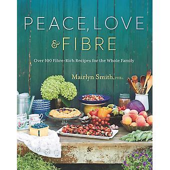 Vrede liefde en vezels door Mairlyn Smith