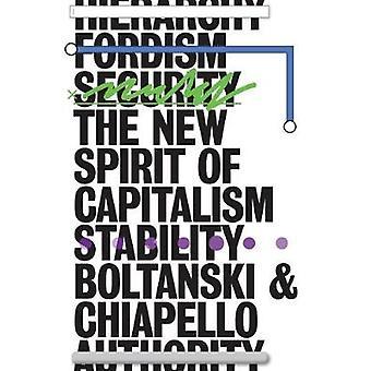 New Spirit of Capitalism by Luc Boltanski