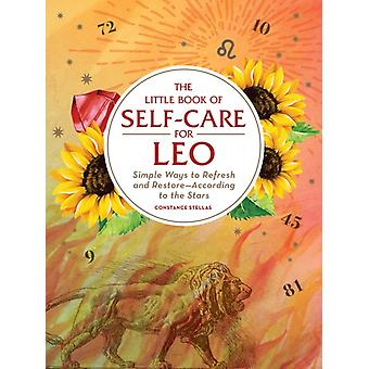 Little Book of SelfCare for Leo by Constance Stellas