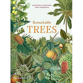Remarkable Trees by Christina Harrison